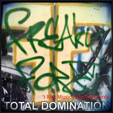 Freaky Force – Total Domination